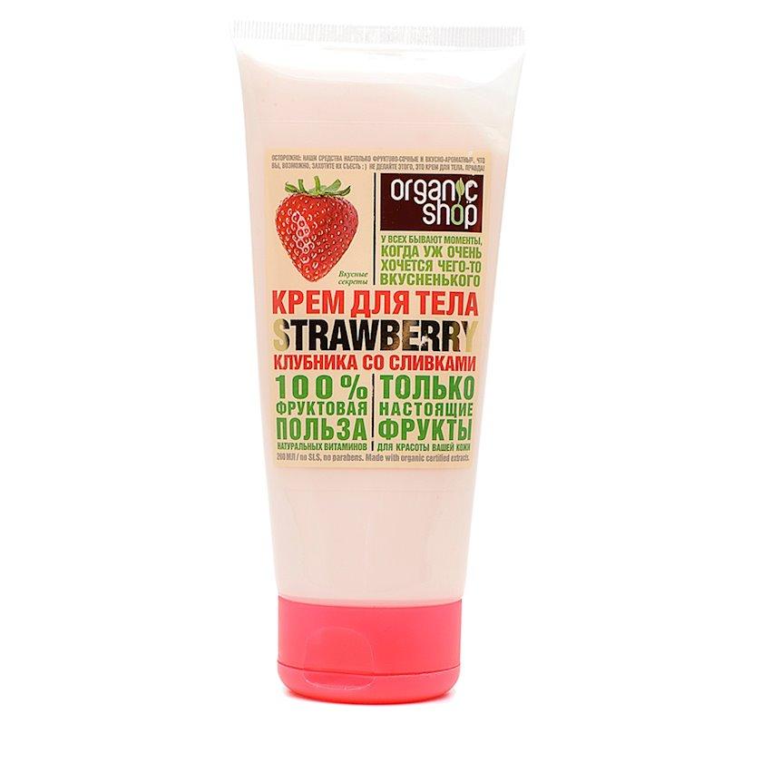Bədən kremi  Organic Shop Body Cream Krem ilə çiyələk, 200 ml