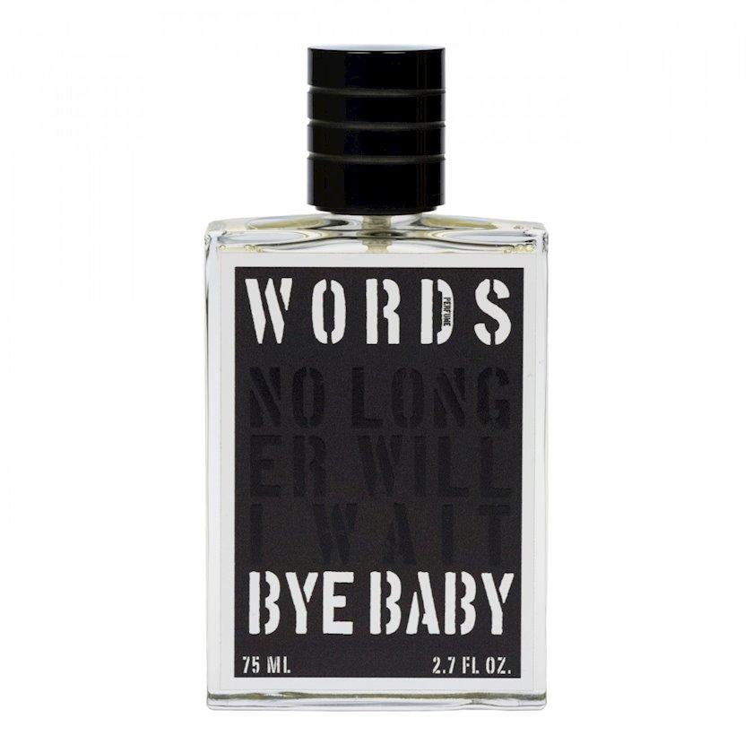 Uniseks ətir suyu Words Bye Baby 75ml