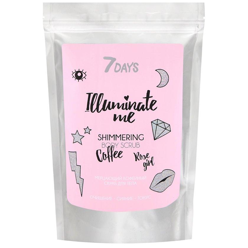 Parıltılı bədən üçün skrab qəhvə ilə 7 Days Rose Girl Illuminate Me Shimmering Body Scrub Coffee